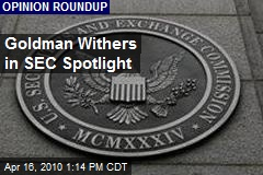 Goldman Withers in SEC Spotlight