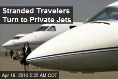 Stranded Travelers Turn to Private Jets