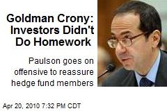 Goldman Crony: Investors Didn't Do Homework