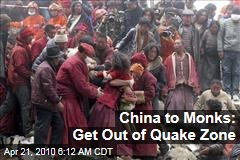 China to Monks: Get Out of Quake Zone