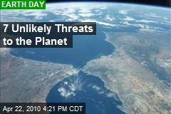 7 Unlikely Threats to the Planet