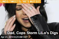Dad, Cops Storm LiLo's Digs
