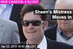 Sheen's Mistress Moves In