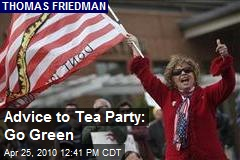 Advice to Tea Party: Go Green
