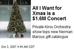 All I Want for Xmas is a $1.6M Concert