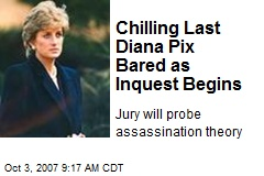 Chilling Last Diana Pix Bared as Inquest Begins