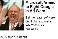 Microsoft Armed to Fight Google in Ad Wars