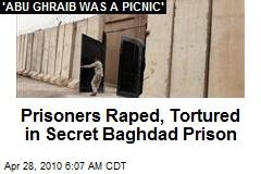 Prisoners Raped, Tortured in Secret Baghdad Prison