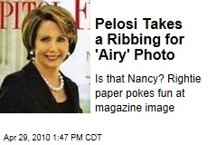 Pelosi Takes a Ribbing for 'Airy' Photo