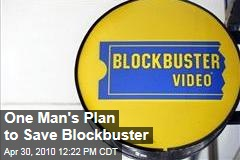 One Man's Plan to Save Blockbuster