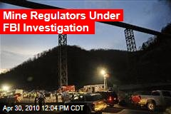 FBI Probing U.S. Officials And Massey, Owner Of W. Va. Mine Where 29 Died - The Two-Way - Breaking News, Analysis Blog : NPR