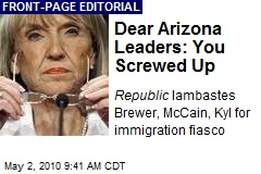 Dear Arizona Leaders: You Screwed Up