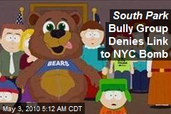 South Park Bully Group Denies Link to NY Bomb