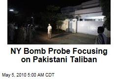 NY Bomb Probe Shifts to Pakistan Taliban