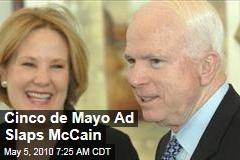 Cinco de Mayo Ad Slaps McCain