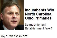 Incumbents Win North Carolina, Ohio Primaries