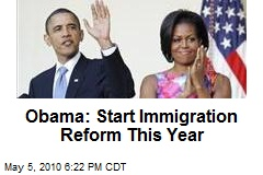 Obama: Start Immigration Reform This Year