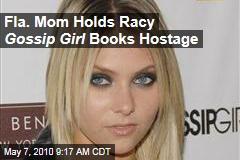 Fla. Mom Holds Racy Gossip Girl Books Hostage