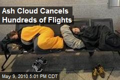 Ash Cloud Cancels Hundreds of Flights
