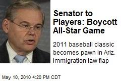Senator to Players: Boycott All-Star Game