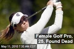 Female Golf Pro, 25, Found Dead