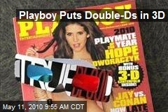 Playboy Puts Double-Ds in 3D