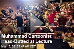 Muhammad Cartoonist Head-Butted at Lecture