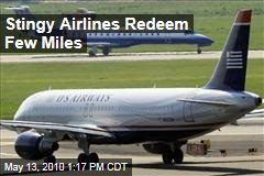 Stingy Airlines Redeem Few Miles