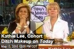 Kathie Lee, Cohort Ditch Makeup on Today