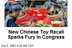New Chinese Toy Recall Sparks Fury in Congress