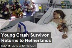 Young Crash Survivor Returns to Netherlands