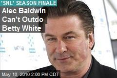 Alec Baldwin Can't Outdo Betty White