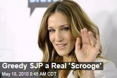 Greedy SJP a Real 'Scrooge'