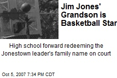 Jim Jones' Grandson is Basketball Star
