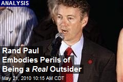 Rand Paul Embodies Perils of Being a Real Outsider