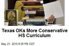 Texas OKs More Conservative HS Curriculum