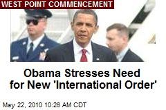 Obama Stresses Need for New 'International Order'