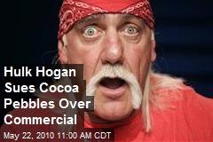 Hulk Hogan sues Cocoa Pebbles over Smashdown-Video