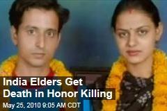 India Elders Get Death in Honor Killing