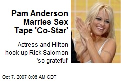 Pam Anderson Marries Sex Tape 'Co-Star'
