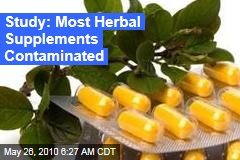 Study: Most Herbal Supplements Contaminated