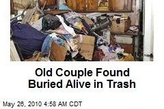 Old Couple Found Buried Alive in Trash