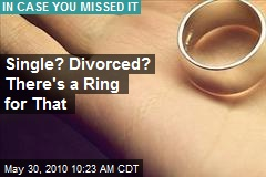 Single? Divorced? There's a Ring for That