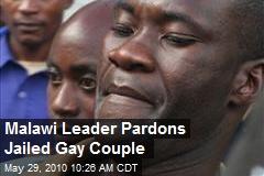 Malawi Leader Pardons Jailed Gay Couple