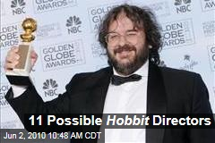 11 Possible Hobbit Directors