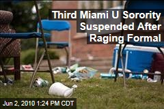 Third Miami U Sorority Suspended After Raging Formal