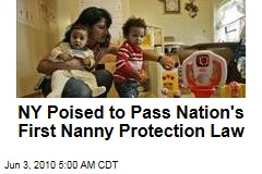 NY Poised to Pass Nation's First Nanny Protection Law