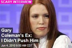 I Didn't Push Gary: Ex