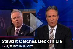 Stewart Catches Beck in Lie