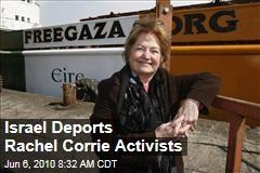 Israel Deports Rachel Corrie Activists